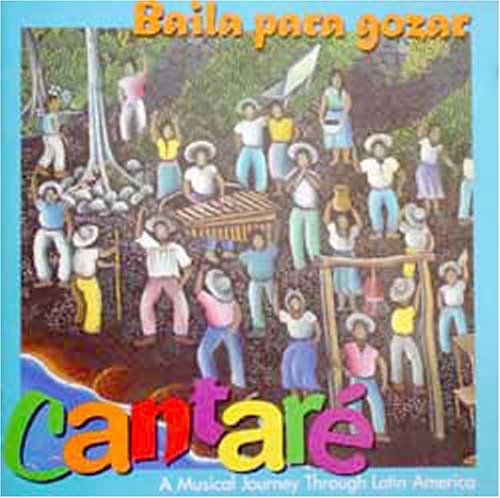 Baila Para Gozar-Latin American Music for Children
