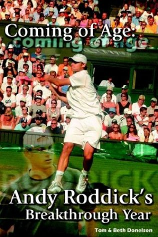 Coming of Age: Andy Roddick's Breakthrough Year pdf