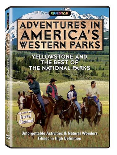 Adventures in America's Western Parks - Yellowstone and the Best of the National Parks - Adventures in America's