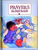 Prayers for Little Hearts (Little Blessings)