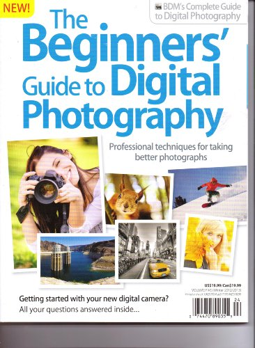 BDM's The BEGINNERS' GuideTo DIGITAL PHOTOGRAPHY - Professional Techniques For Taking Better Photographs. Vol 5. Winter 2012/2013.