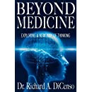 Beyond Medicine: Exploring a New Way of Thinking