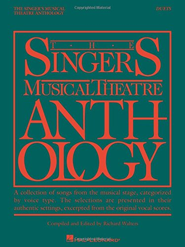 Classical Vocal Duets (The Singer's Musical Theatre Anthology: Vocal Duets Book Only (Singer's Musical Theatre Anthology (Songbooks)))