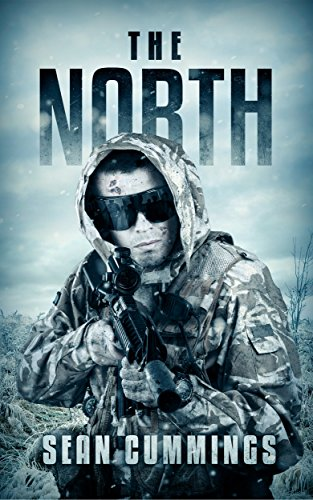 The North: A Post Apocalyptic Thriller by [Cummings, Sean]