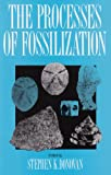 The Processes of Fossilization, , 0231076746