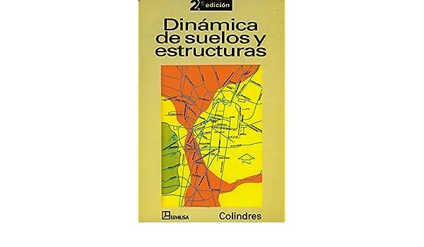 Dinamica de suelos y estructuras spanish edition rafael dinamica de suelos y estructuras spanish edition rafael colindres 9789681847210 amazon books fandeluxe Choice Image