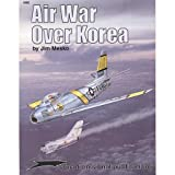 Air War over Korea, Jim Mesko, 0897474155