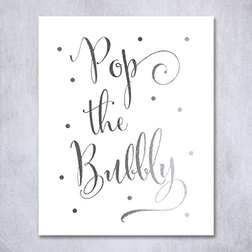 Pop the Bubbly Silver Foil Print Bar Cart Sign Wedding Champagne Reception Decor Art Metallic Poster 8 inches x 10 inches (Groom Wedding Confetti)