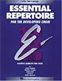 Essential Repertoire for the Developing Choir (Essential Elements for Choir - Level 2 Mixed Voices)