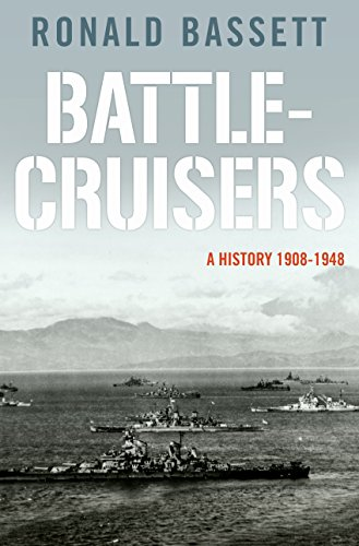 Battle-Cruisers: A History 1908-48 cover
