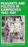 Peasants and Politics in Kampuchea, 1942-1981, Kiernan\Boua, 0873322177