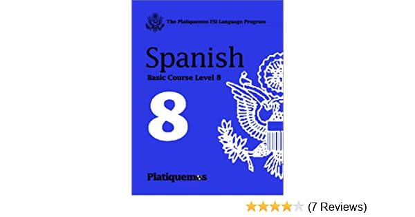 Amazon fsi platiquemos levels 1 8 spanish edition amazon fsi platiquemos levels 1 8 spanish edition 9781582142852 don casteel books fandeluxe Choice Image
