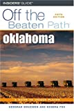 Oklahoma off the Beaten Path, 5th, Kendra Fox and Deborah Bouziden, 0762734671