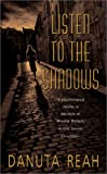 Listen to the Shadows, Danuta Reah, 0061031348