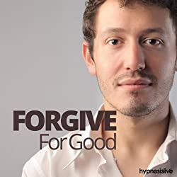 Forgive for Good Hypnosis