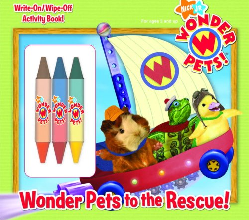 Wonder Pets to the Rescue! (Wonder Pets!) (Write-On/Wipe-Off Activity Book) ebook