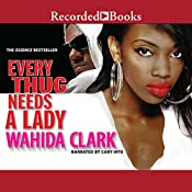 Every Thug Needs a Lady | Wahida Clark