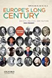 Europe's Long Century : Society, Politics, and Culture, 1900-Present, Di Scala, Spencer M., 0199778507