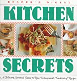 Kitchen Secrets: A Culinary Survival Guide to Tips, Techniques & Recipes