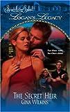 The Secret Heir, Gina F. Wilkins, 037361392X