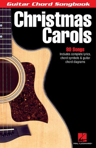 - Christmas Carols (Guitar Chord Songbooks)