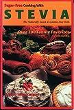 Sugar-Free Cooking with Stevia, James Kirkland and Tanya Kirkland, 1928906117