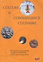 Culture et connaissance culinaire : Baccalauréat technologique hôtellerie 1e, MAN (mise à niveau BTS)