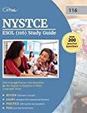 NYSTCE ESOL (116) Study Guide: Test Prep and Practice Test Questions for the English to Speakers of Other Languages Exam