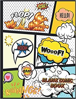 Blank Comic Book For Kids And Adults Ka Boom Write And Draw Your Own Crazy Cartoon And Comics And Create Unique Stories With 150 Pre Formatted Pages 11 Cartoon Comic Book Fun