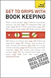 img - for Get to Grips with Book Keeping (Teach Yourself) book / textbook / text book