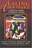 Healing Our Village: A Self-Care Guide to Diabetes Control 2nd Edition
