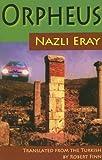 Orpheus, Nazli Eray, 0292714092