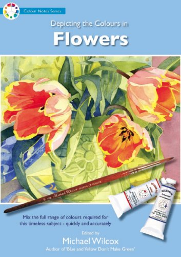 Depicting the Colours in Flowers (Colour Notes Series)
