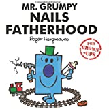 Mr. Grumpy Nails Fatherhood (Mr Men for Grown Ups)