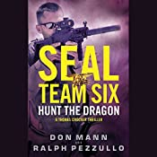 SEAL Team Six: Hunt the Dragon | Don Mann, Ralph Pezzullo