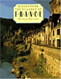 Discovering the Villages of France, Michael Busselle, 1559701730