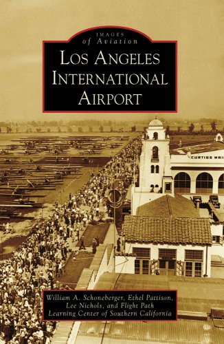LOS ANGELES INTERNATIONAL AIRPORT (CA) (Images of Aviation