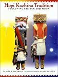 Hopi Kachina Tradition: Following the Sun and Moon