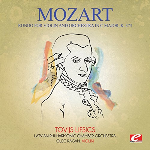 (Mozart: Rondo for Violin and Orchestra in C Major, K. 373 (Digitally Remastered) )