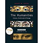 VangoNotes for The Humanities: Culture, Continuity and Change: Volume 1 | Henry M. Sayre