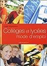 Collèges et lycées mode d'emploi par Woycikowska