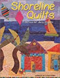 Shoreline Quilts, Cyndy Lyle Rymer, 1571202013