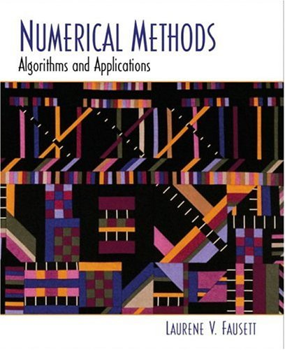 Numerical Methods: Algorithms and Applications by Pearson