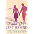 What You Left Behind (Thirty-Eight Book 3)