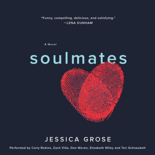 Soulmates: A Novel Audiobook [Free Download by Trial] thumbnail