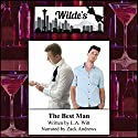 The Best Man Audiobook by L.A. Witt Narrated by Zack Andrews