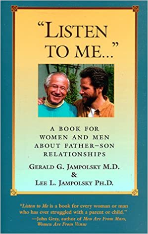 Listen to Me: A Book for Women and Men about Father-Son
