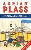 Stress Family Robinson, Adrian Plass, 0551029447