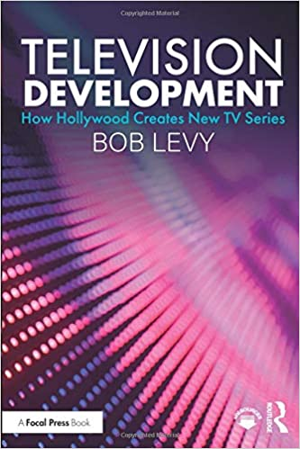 Television Development (How Hollywood Creates New TV