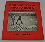 Publish Your Photo Book: A Guide to Self Publishing